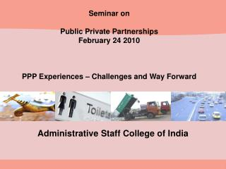 Seminar on Public Private Partnerships  February 24 2010
