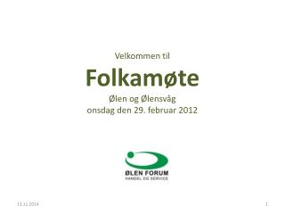 Velkommen til Folkamøte Ølen og Ølensvåg onsdag den 29. februar 2012