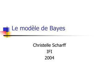 Le mod le de Bayes