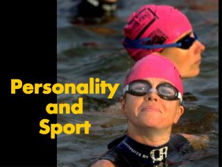 Personality and Sport