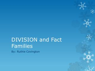 DIVISION and Fact Families