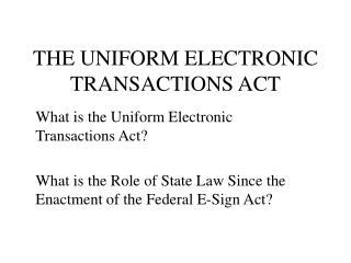 THE UNIFORM ELECTRONIC