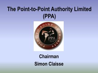 The Point-to-Point Authority Limited (PPA)