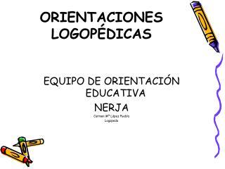 ORIENTACIONES LOGOPÉDICAS