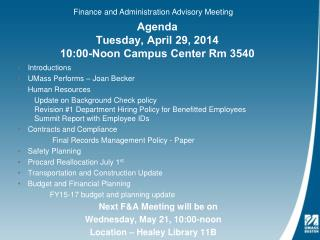 Agenda  Tuesday, April 29, 2014 10:00-Noon Campus Center Rm 3540