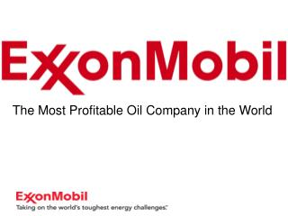The Most Profitable Oil Company in the World