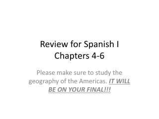 Review  for Spanish  I  Chapters  4-6