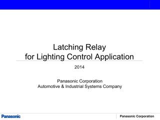 Latching Relay for Lighting Control Application
