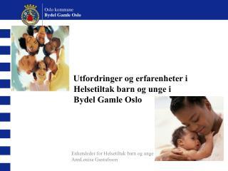 Oslo kommune Bydel Gamle Oslo