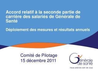 Comité de Pilotage  15 décembre 2011