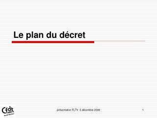 Le plan du d�cret