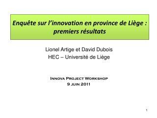 Enquête sur l'innovation en province de Liège : premiers résultats