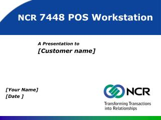 A Presentation to [Customer name]