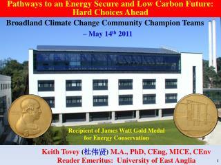 Recipient of James Watt Gold Medal for Energy Conservation