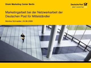 Marketingarbeit bei der Netzwerkarbeit der Deutschen Post für Mittelständler