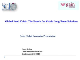 Global Food Crisis: The Search for Viable Long-Term Solutions