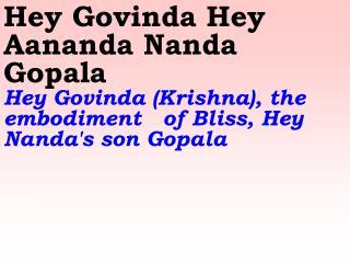 Old 602_New 710 Hey Govinda Hey Aananda Nanda Gopala