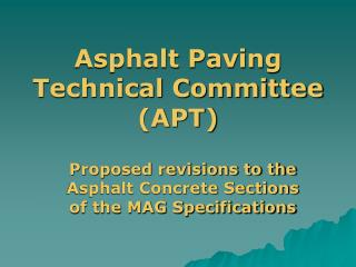 Asphalt Paving Technical Committee  (APT)