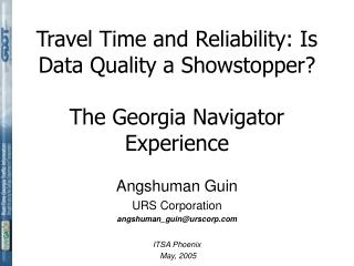 Travel Time and Reliability: Is Data Quality a Showstopper? The Georgia Navigator Experience