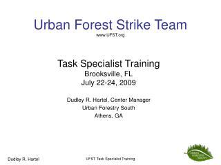 Urban Forest Strike Team UFST
