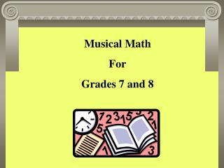 Musical Math For Grades 7 and 8