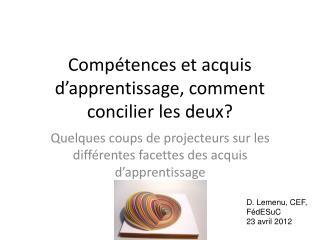 Compétences et acquis d'apprentissage, comment concilier les deux?