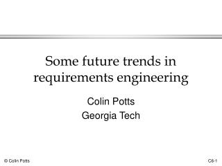 Some future trends in requirements engineering