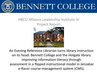 HBCU Alliance Leadership Institute IV Project Report