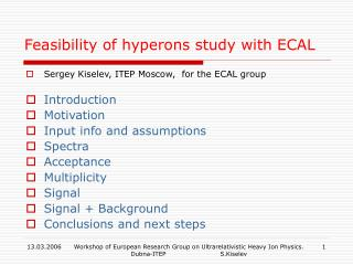 Feasibility of  hyperons  study with ECAL
