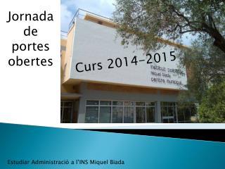 Estudiar  Administració  a  l'INS Miquel Biada