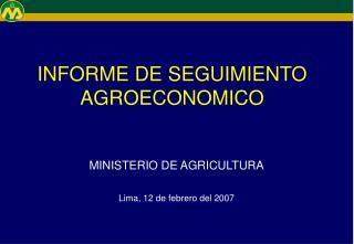INFORME DE SEGUIMIENTO AGROECONOMICO