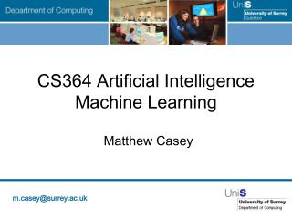 CS364 Artificial Intelligence Machine Learning
