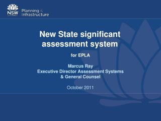 New S tate significant  assessment system