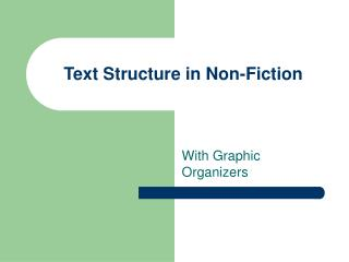 Text Structure in Non-Fiction