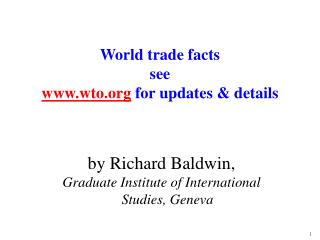 World trade facts see wto  for updates & details