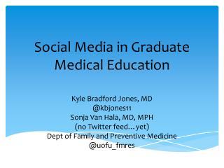 Social Media in Graduate Medical Education
