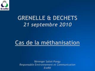 GRENELLE & DECHETS 21  septembre 2010