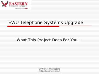 EWU Telephone Systems Upgrade