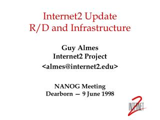 Internet2 Update R/D and Infrastructure