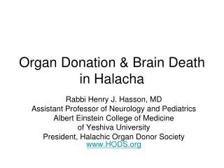 Organ Donation & Brain Death in  Halacha
