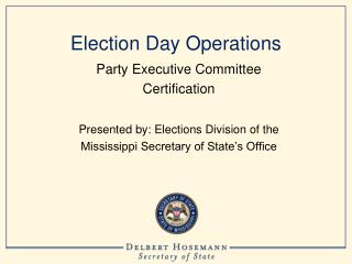 Election Day Operations