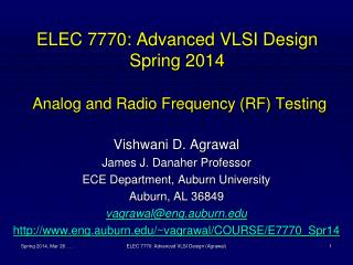 ELEC 7770: Advanced VLSI Design Spring 2014 Analog and Radio Frequency (RF) Testing