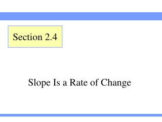 Slope Is a Rate of Change