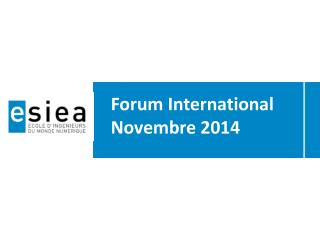 Forum International Novembre 2014