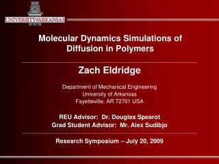 Molecular Dynamics Simulations of  Diffusion in Polymers