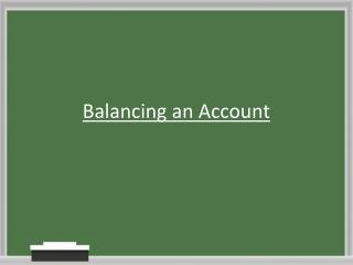 Balancing an Account
