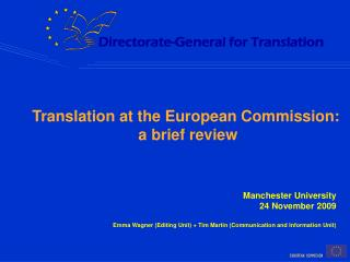 Translation at the European Commission:  a brief review