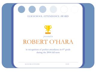 ELM SCHOOL ATTENDANCE AWARD
