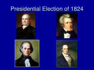 Presidential Election of 1824