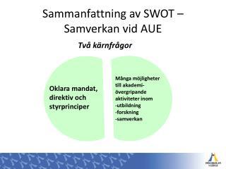 Sammanfattning av SWOT – Samverkan vid AUE